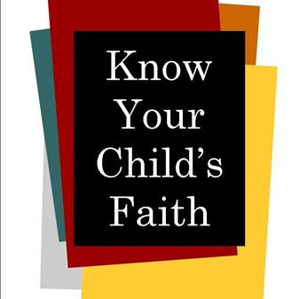 Know Your Child's Faith
